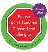 Please don't feed me I have food allergies! Jumbo Badge (85mm)